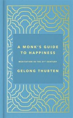 A Monk's Guide to Happiness EPUB Download