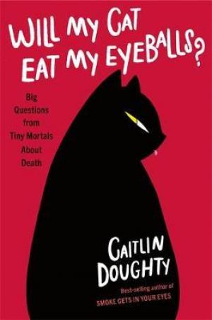 Will My Cat Eat My Eyeballs? EPUB Download